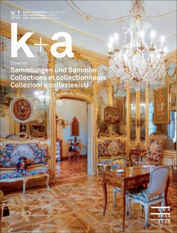 Cover «k+a 2020.1  Sammlungen und Sammler - Collections et collectionneurs - Collezioni e collezionisti»