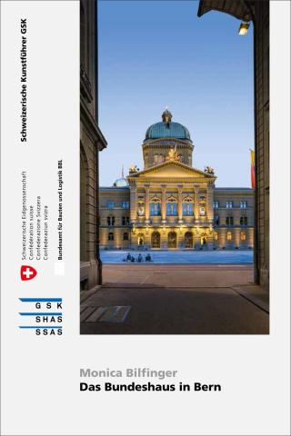 Cover «Das Bundeshaus in Bern»